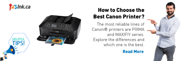 123ink helpful tips - how to choose Canon printer